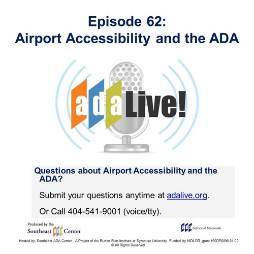 Episode 62: Airport Accessibility and the ADA