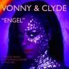 """ENGEL""- Vonny & Clyde (Original)"