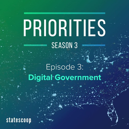 Priorities — Season 3, Episode 3: Digital Government