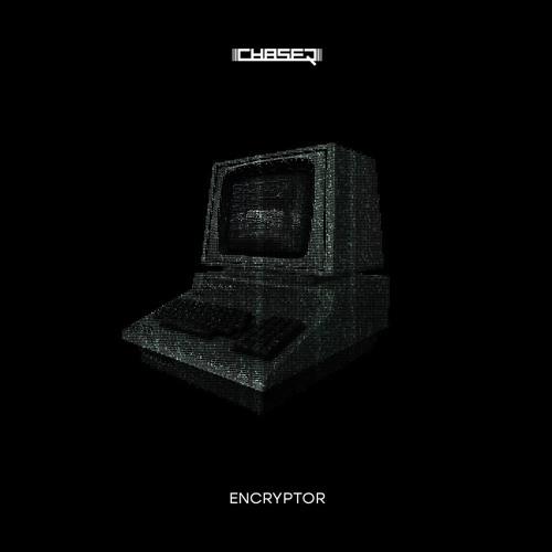 ChaseR - ENCRYPTOR 2018 [EP]