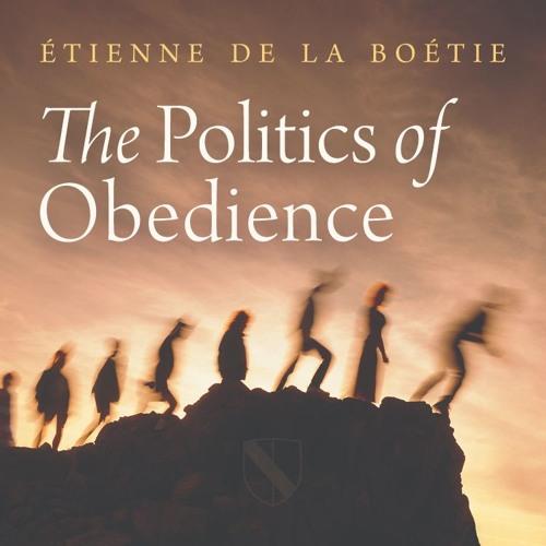 The Politics of Obedience | Étienne de La Boétie