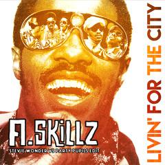 Livin' for the city A.Skillz Edit