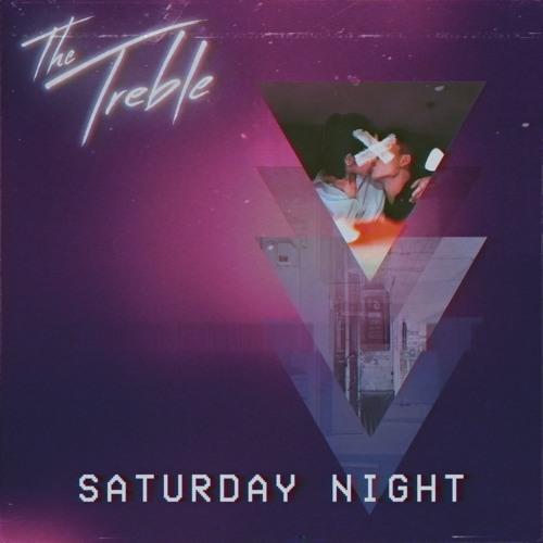 Saturday Night - The Treble (Album Version)