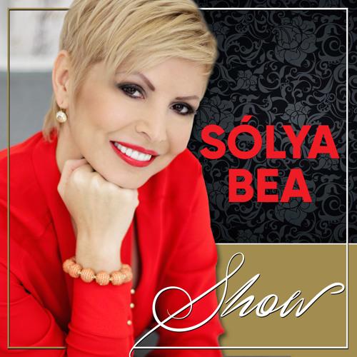 Solya Bea Show podcast#008 -Önszeretet - A siker és boldogság alapköve
