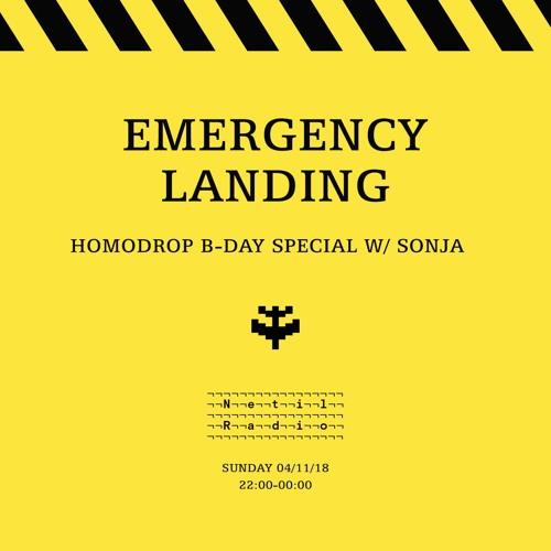 EMERGENCY LANDING Homodrop Bday Special Edition w/ Marie Malarie & SONJA (04/11/18 Netil Radio)