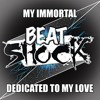 Beatshock - My Immortal (Dedicated To My Love)Full Length and download available
