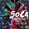 TropikalBlaze - Soca Essentials 2019 Mix   Presented by @Bacardi