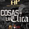 Herencia De Patrones Ft. Legado 7 Y Fuerza Regida - Cosas De La Clica (En Vivo) *2018* Portada del disco