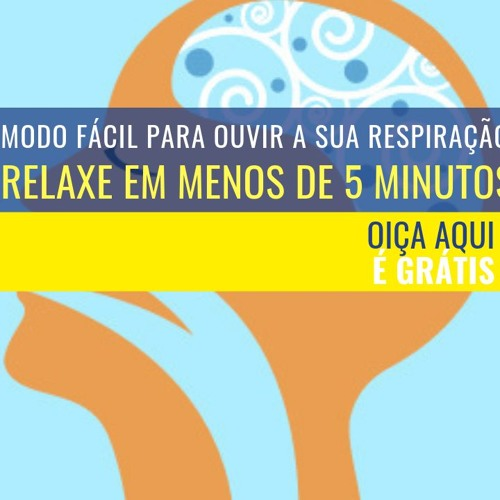Relaxe em menos de 5 minutos - modo fácil