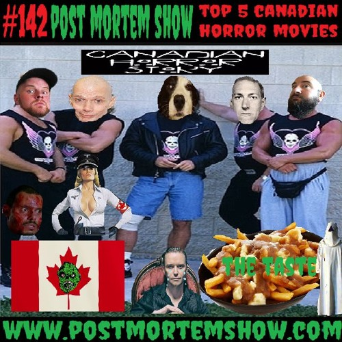 e142 - The Taste... (Top 5 Canadian Horror Movies)