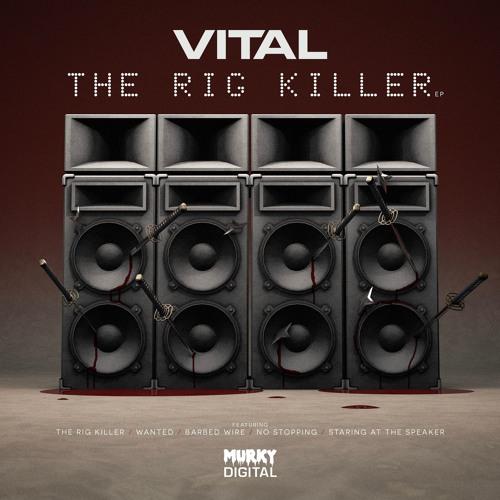 Vital - The Rig Killer (EP) 2018