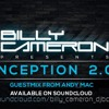 Billy Cameron Inception 2.0 Ep 6 Guest Mix Andy Mac