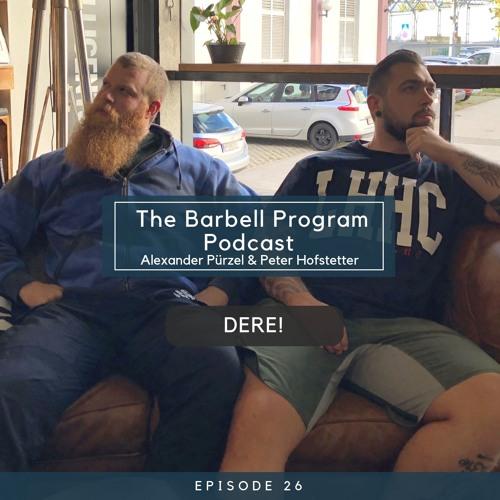 The Barbell Program Podcast - Alexander Pürzel & Peter Hofstetter
