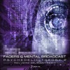 Faders & Mental Broadcast - Psychedelic Theory [PART 2]