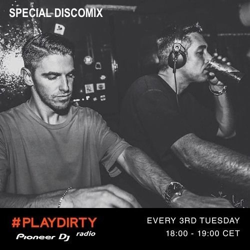 #PLAYDIRTY 016 by Dirty Channels (DiscoMix) - Pioneer Dj Radio