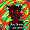 Daybreak - FENNEC FVUX (Free Download!)