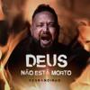 Fernandinho - Deus Não Está Morto (God's Not Dead)