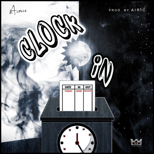 Clock In (prod. Airic)