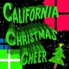 California Christmas Cheer (Single) - FREE mp3 DOWNLOAD