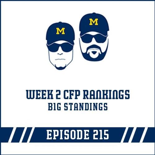 Week 2 Playoff Rankings & B1G Standings: Episode 215