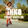 Funky Vibes London Guest Mix #2 - Dj Inko Funky House & Disco Grooves