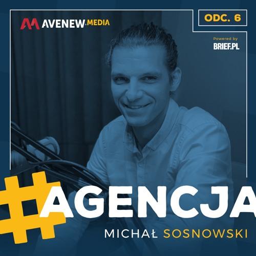 #agencja - E06 - Michał Sosnowski, TAGMAX