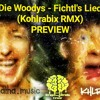 Die Woodys - Fichtl's Lied (Kohlrabix RMX)(Preview)(200) (UNMASTERED)