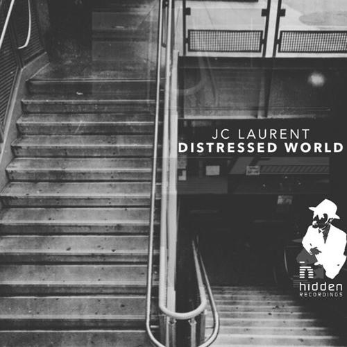 """Premiere: JC Laurent """"Distressed World""""(Oliver Deutschmann Redub) - Hidden Recordings"""