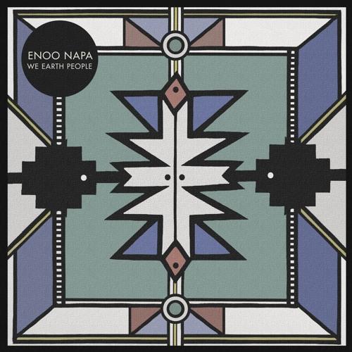 Enoo Napa - We Earth People