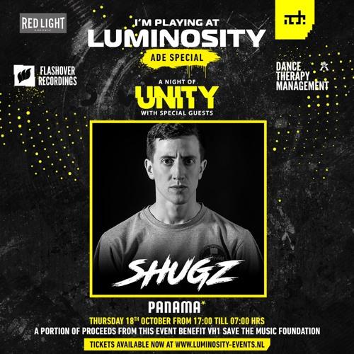 Shugz - Luminosity presents A Night Of Unity by Ferry Corsten @ ADE (18-10-2018)