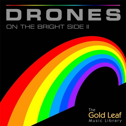 Drones On The Bright Side II