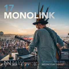 Monolink (live) - Mayan Warrior - Burning man - 2018