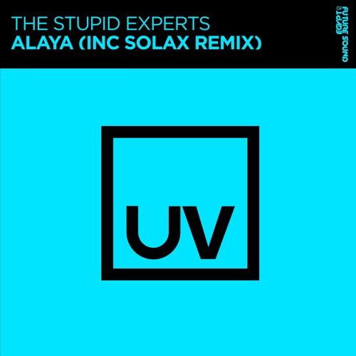The Stupid Experts - Alaya (Solax Remix) [FSOE UV] by Future Sound