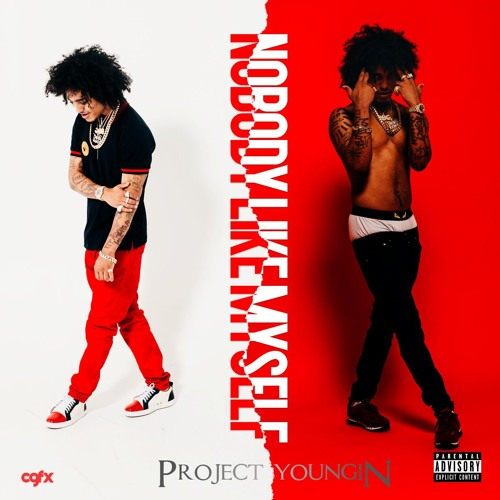 Project Youngin - Nobody Like Myself @projectyoungin
