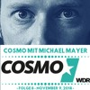 COSMO mit Michael Mayer (WDR) - Episode 8