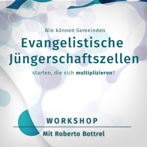 Roberto Botrell: Evangelistische Jüngerschaftszellen