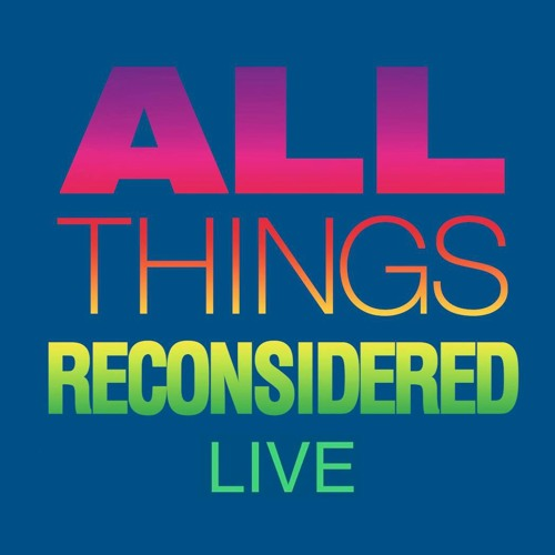 All Things Reconsidered Live #87
