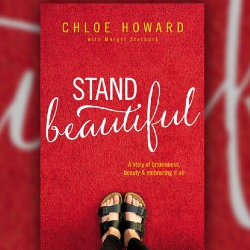 "Guest Chloe Howard - ""Stand Beautiful"""