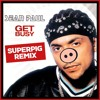 Sean Paul - Get Busy (Superpig Remix)