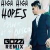 Panic At The Disco High Hopes Gozzi Remix Mp3