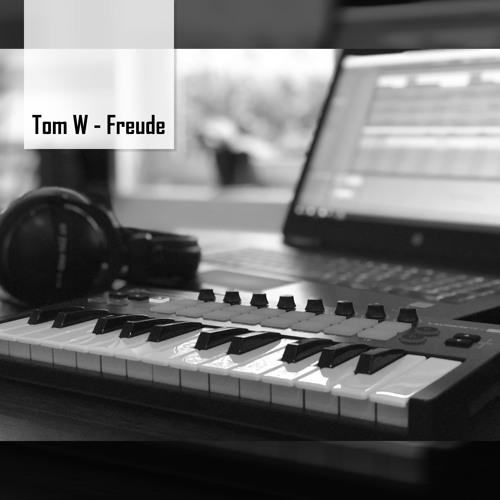 Tom W - Freude