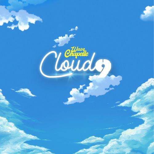 Cloud 9 - Wave Chapelle  (Prod. Maajei Vu)