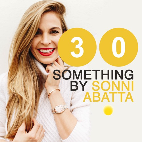 Welcome to the 30 Something Podcast! What's This All About, Anyway?!