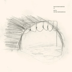 """Machinefabriek - """"III (with Peter Broderick)"""""""