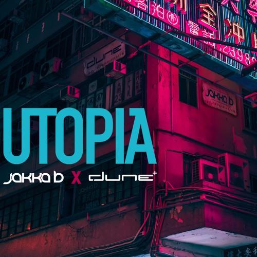 Dune X Jakka - B - Utopia (Radio Edit)