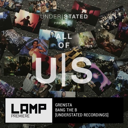 LAMP Premiere: Grensta - Bang The B [Understated Recordings]