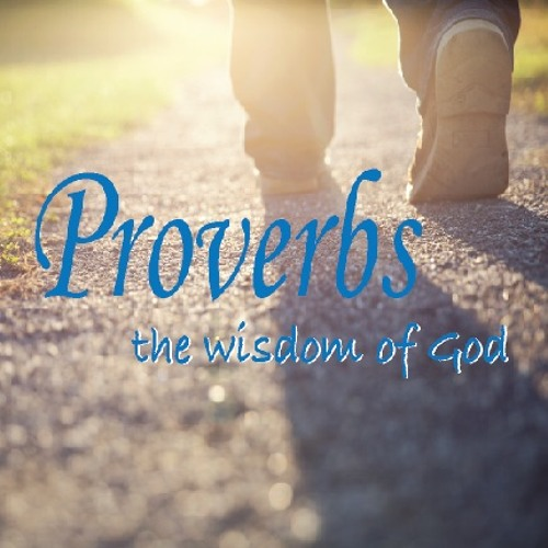 Proverbs...the wisdom of God