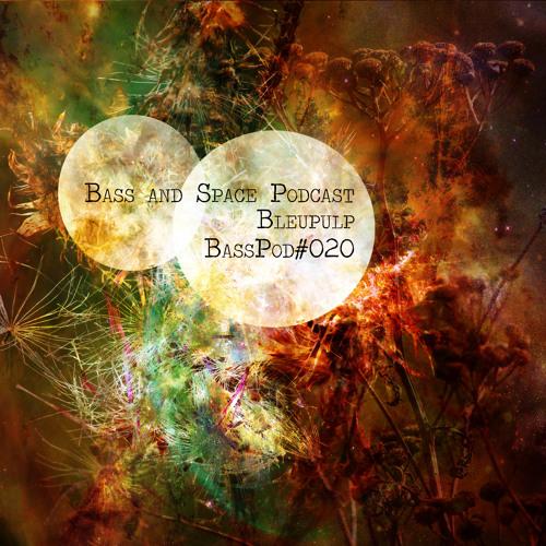 [BassPod020] Bleupulp: Summer Dubs 2018