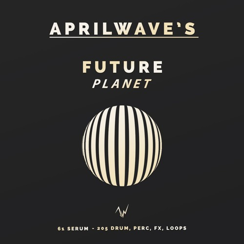 Aprilwave's Future Planet - Demo Track