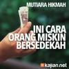 Mutiara Hikmah: Ini Cara Orang Miskin Bersedekah - Ustadz Anas Burhanuddin, MA.